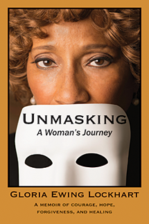 Unmasked: A Woman's Journey by Gloria Ewing Lockhart